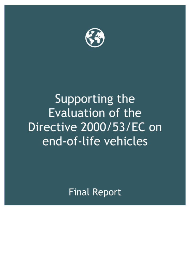 Cover of Supporting the Evaluation of the Directive 2000/53/EC on end-of-life vehicles – Final Report – August 2020